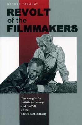 Revolt of the Filmmakers - CL.  by  George Faraday