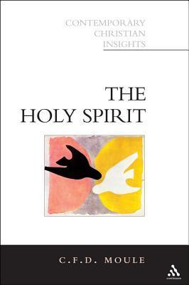 Holy Spirit  by  C F D Moule