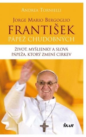 František – Pápež chudobných  by  Andrea Tornielli