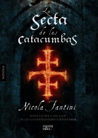 La secta de las catacumbas  by  Nicola Fantini
