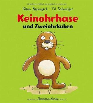 Keinohrhase Und Zweiohrküken  by  Klaus Baumgart