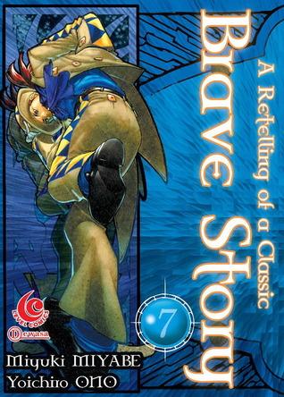 LC: Brave Story 7 (Brave Story, # 7)  by  Miyuki Miyabe