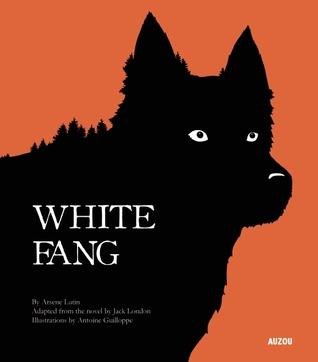 White Fang Arsene Lutin