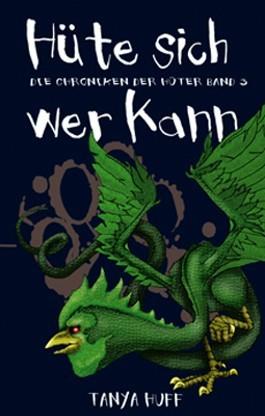 Hüte sich wer kann (Die Chroniken der Hüter, #3)  by  Tanya Huff