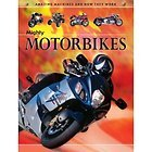 Mighty MOTORBIKES  by  Chris Oxlade