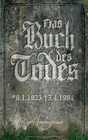 Das Buch des Todes (Bourbon Kid, #4)  by  Anonymous