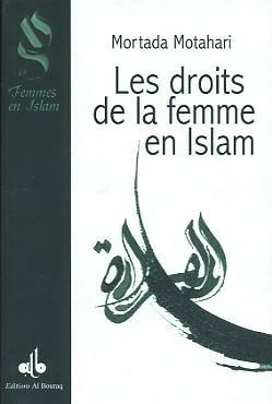 Les droits de la femme en islam Mortada Motahari