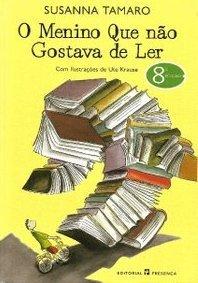O Menino Que Não Gostava de Ler  by  Susanna Tamaro
