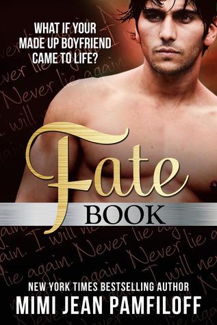 Fate Book (Fate Book Series, #1) Mimi Jean Pamfiloff