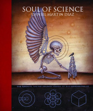 Soul of Science  by  Daniel Martin Diaz