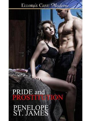 Pride and Prostitution  by  Penelope St. James