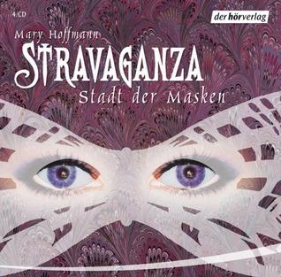 Stravaganza   Stadt Der Masken  by  Mary Hoffman