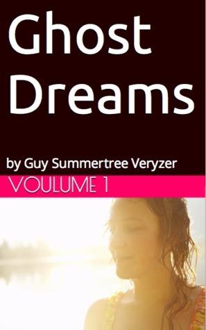 Ghost Dreams Guy Veryzer