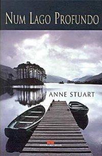 Num Lago Profundo Anne Stuart