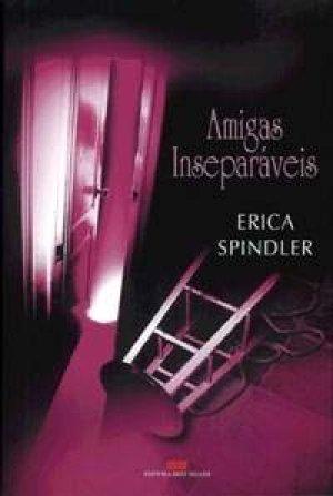 Amigas Inseparáveis  by  Erica Spindler