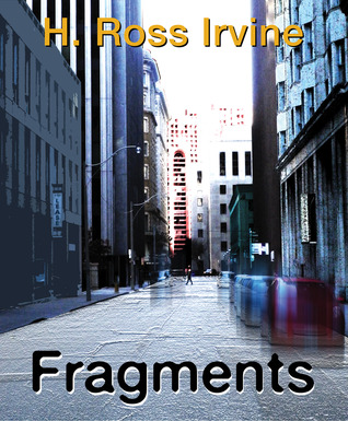Fragments  by  H. Ross Irvine