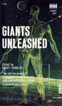 Giants Unleashed  by  Groff Conklin