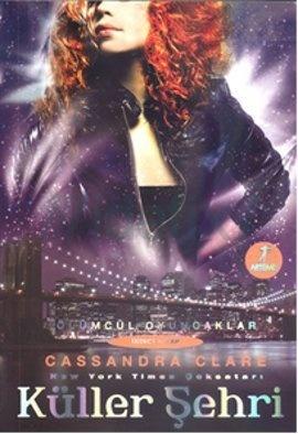 Küller Şehri Cassandra Clare