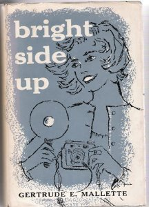Bright Side Up  by  Gertrude E. Mallette