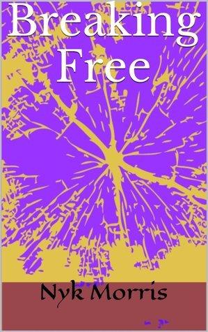 Breaking Free Nyk Morris