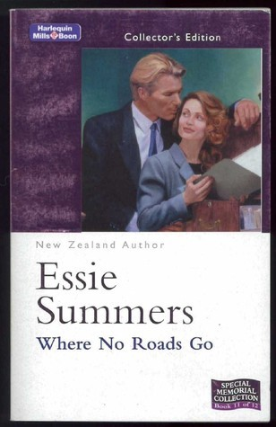Where No Roads Go  by  Essie Summers
