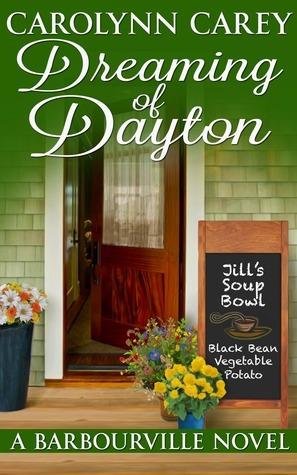 Dreaming of Dayton (Barbourville, #4) Carolynn Carey
