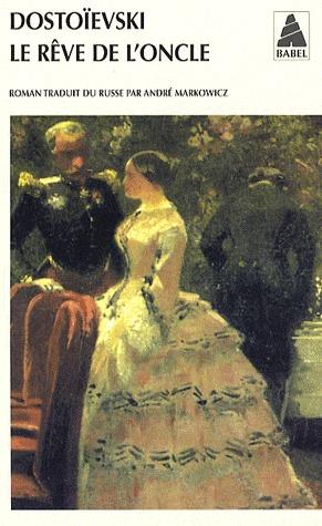 Le Rêve de loncle  by  Fyodor Dostoyevsky