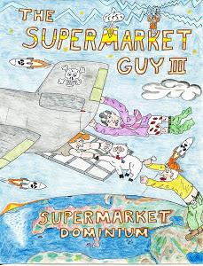 The Supermarket Guy III: Supermarket Dominium Daren Doucet