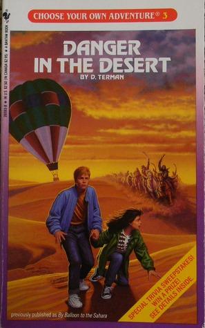 Danger in the Desert (Choose Your Own Adventure #3)  by  Douglas Terman