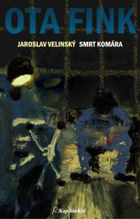 Smrt komára (Ota Fink, #5)  by  Jaroslav Velinský