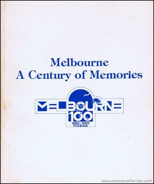 Melbourne A Century of Memories Melbourne Chamber of Commerce