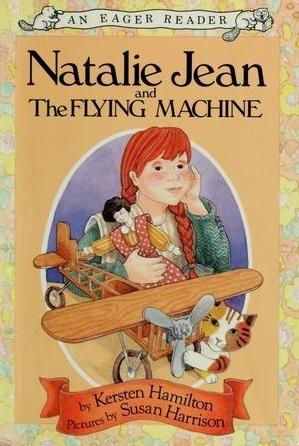 Natalie Jean and the Flying Machine Kersten Hamilton