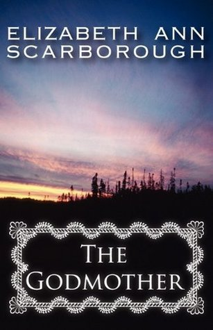 The Godmother (Godmother, #1)  by  Elizabeth Ann Scarborough