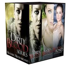 Dirty Blood Omnibus (Dirty Blood #1- #3) Heather Hildenbrand