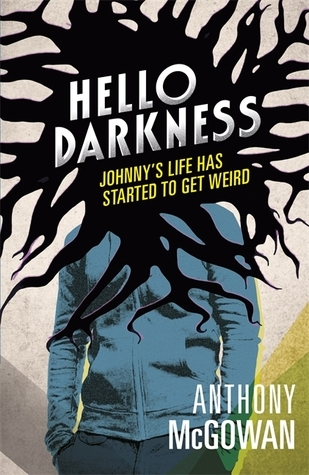 Hello Darkness Anthony McGowan