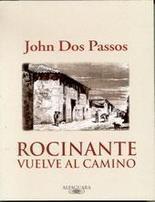 Rocinante vuelve al camino John Dos Passos