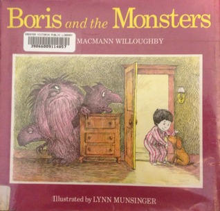 Boris and the Monsters Elaine Macmann Willoughby