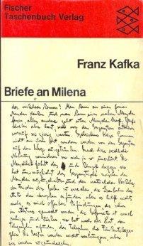 Briefe an Milena: Herausgegeben und mit einem Nachwort versehen von Willy Haas  by  Franz Kafka