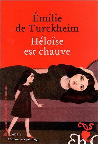 Héloïse est chauve Emilie de Turckheim