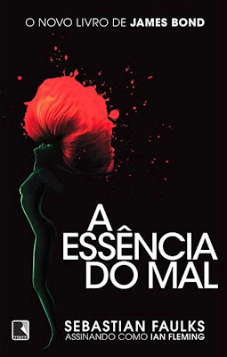 A essência do mal Sebastian Faulks