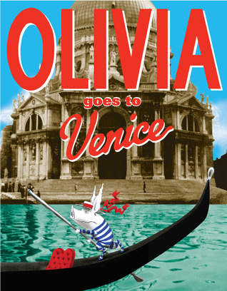Olivia Goes to Venice: with audio recording  by  Ian Falconer