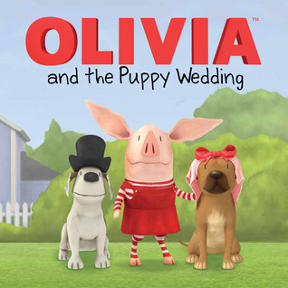 OLIVIA and the Puppy Wedding: with audio recording Tina Gallo
