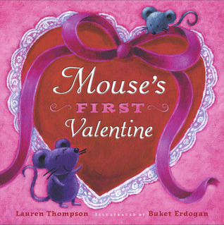 Mouses First Valentine: with audio recording Lauren Thompson
