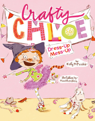 Dress-Up Mess-Up Kelly DiPucchio