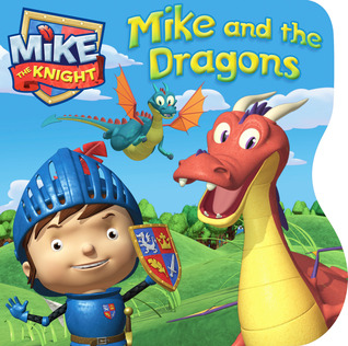 Mike and the Dragons: with audio recording Farrah McDoogle