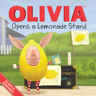 OLIVIA Opens a Lemonade Stand: with audio recording Kama Einhorn