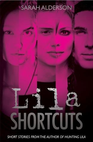 Lila Shortcuts  by  Sarah Alderson