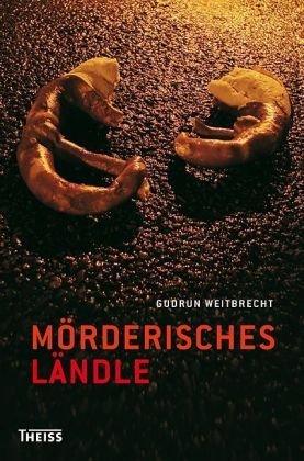 Mörderisches Ländle Gudrun Weitbrecht