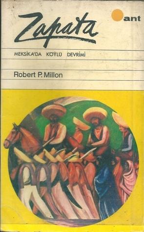 Zapata : Meksikada Köylü Devrimi  by  Robert P.Millon