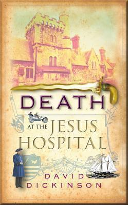Death at the Jesus Hospital (Francis Powerscourt, #11)  by  David Dickinson